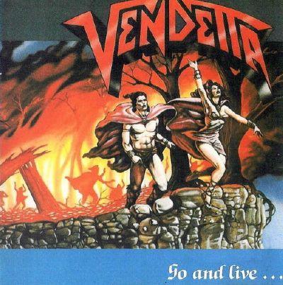 Vendetta - Go and Live