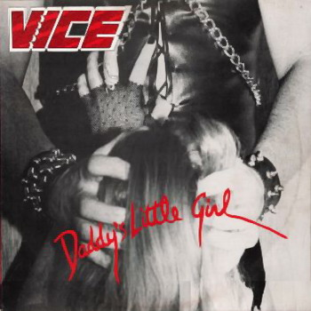 Vice - Daddy's Little Girl