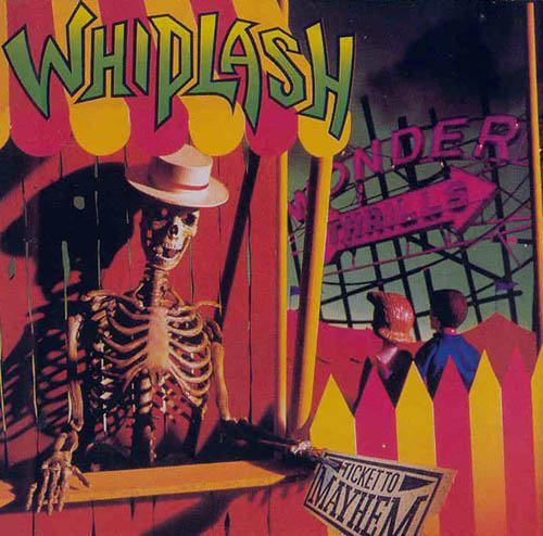Whiplash - Ticket to Mayhem