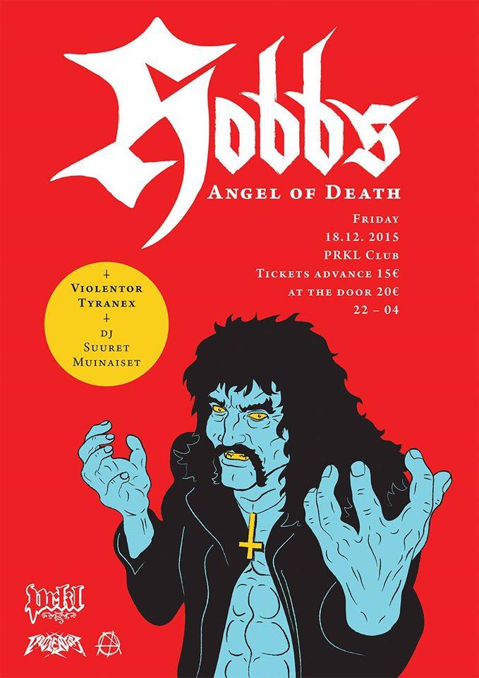 Hobbs' Angel of Death klubikeikalle Helsinkiin