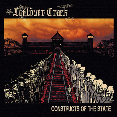 Leftöver Crack - Constructs Of The State (2015)