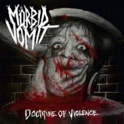 Mörbid Vomit Doctrine Of Violence 2015