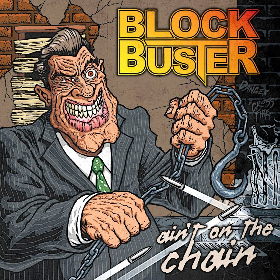 Block Buster – Ain't on the Chain