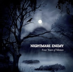 Nightmare Enemy Four Years Of Silence 2015