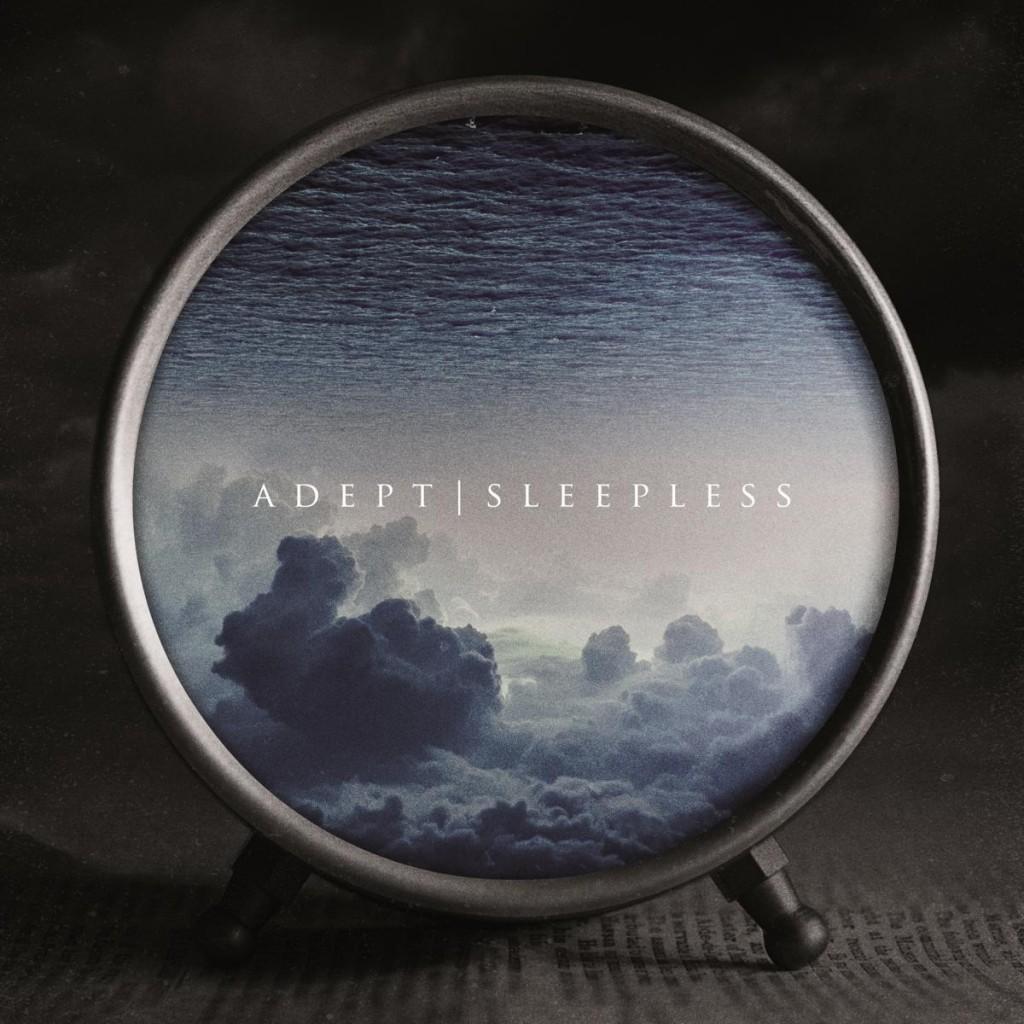 Adept Sleepless 2016