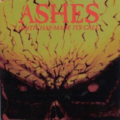 Ashes - Death Has Made Its Call