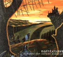 Battlelust - Of Battle and Ancient Warcraft