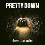 Pretty Down julkaisi uuden demon