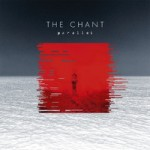The Chant – Parallel (EP)