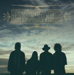 Death Hawks - Sun Future Moon