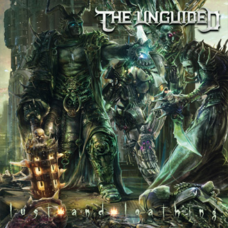 The Unguided – Lust and Loathing