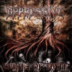 Oppressive Seeds Of Hate 2015