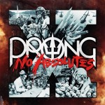 Prong: X – No Absolutes