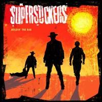 Supersuckers – Holdin' The Bag