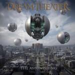 Dream Theater – Astonishing