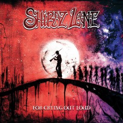 Shiraz Lane For Crying Out Loud 2016
