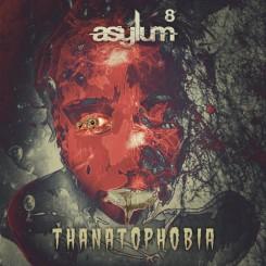 Asylum 8-Thanatophobia