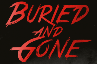 Buried And Gone EP