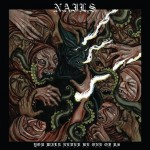 Nails – You Will Never Be One of Us