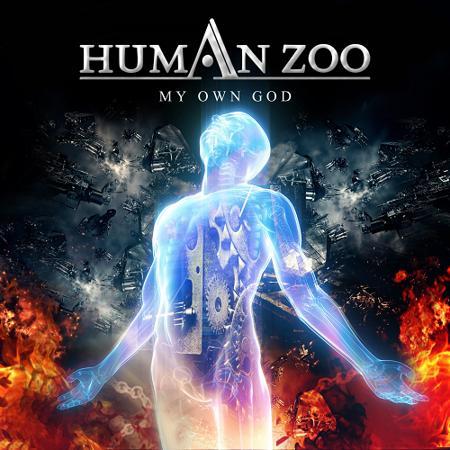 Human Zoo – My Own God
