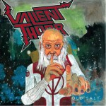 Valient Thorr – Old Salt