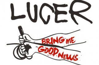 LUCER – Bring Me Good News