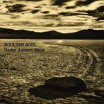 Boulder Soul – Under Auburn Skies