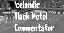 Islanti jalkapalloselostaja black metal 2016