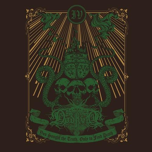 Dødkvlt – IV: You Sought The Truth Only To Find Death