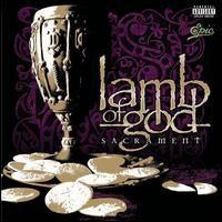 Klassikkoarvostelu: Lamb Of God – Sacrament