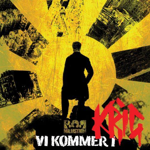 Bob Malmström – Vi Kommer i Krig