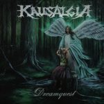 Kausalgia – Dreamquest