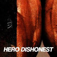 Hero Dishonest – Liha ja teräs