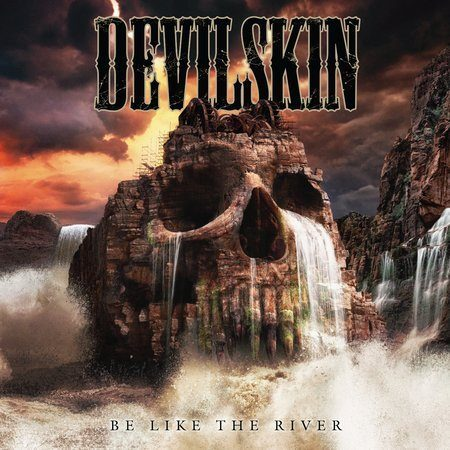Devilskin – Be Like The River