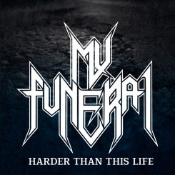 my-funeral_harder-than-this-life