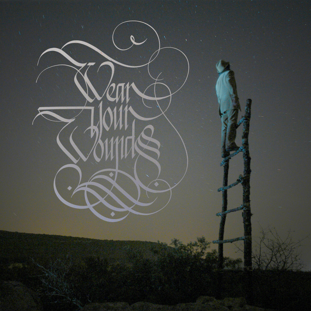 Wear Your Wounds - Wear Your Wounds (2017)