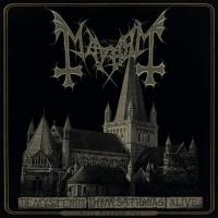 Mayhem – De Mysteriis Dom Sathanas Alive