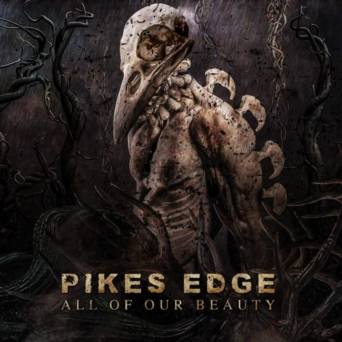 Pike's Edge – All Of Our Beauty