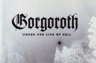 """Klassikkoarvostelu: Gorgorothin rupinen ja sympaattinen """"Under the Sign of Hell"""""""