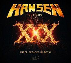 Hansen & Friends – XXX Three Decades In Metal