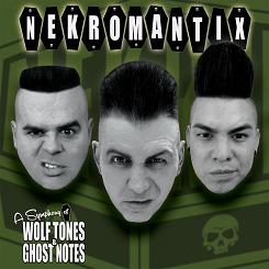 Nekromantix – A Symphony Of Wolf Tones & Ghost Notes