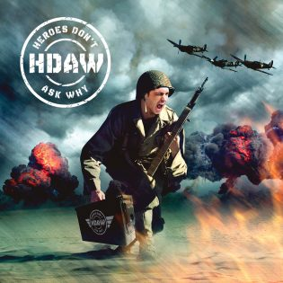 Heroes Don't Ask Why (HDAW) – Self-titled