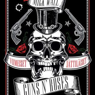 Legendaariset muusikot, uskomattomat tunarit: Guns N' Roses – Viimeiset jättiläiset