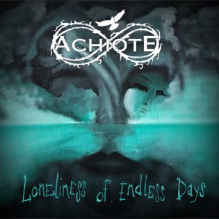 Achiote – Loneliness Of Endless Days