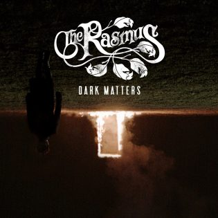 "The Rasmus ""Dark Matters"" -levy"