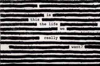 """Roger Waters ei ole pitkään aikaan kuulostanut näin raikkaalta ja musikaaliselta – arvostelussa """"Is This The Life We Really Want?"""""""