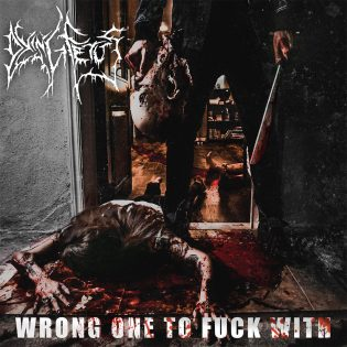 """Väkivalta lopettaa vittuilun – arvostelussa Dying Fetuksen uusi albumi """"Wrong One To Fuck With."""""""