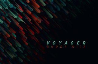 """Hienojen melodioiden uusi aapinen – Voyagerin matka """"Ghost Mile"""" -albumilla tuottaa tulosta"""