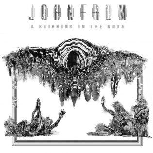 """John Frumin """"A Stirring In The Noos"""" on räjähtävän psykedeelinen death metal -timantti"""