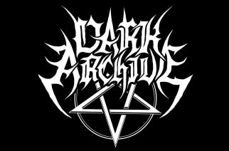 Tupla-annos väkivaltaista black metalia: Dark Archive julkaisi kaksi uutta kappaletta